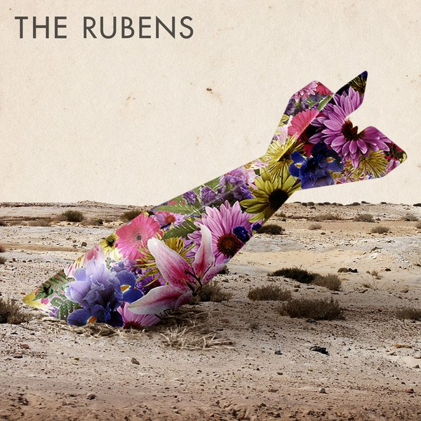 2012 The Rubens - I'll Surely Die