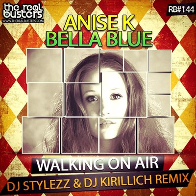 Anise K feat. Bella Blue - Walking On Air (Supasound Club Mix)