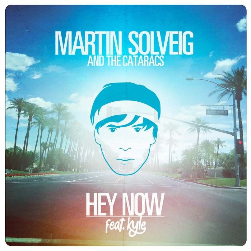 Martin Solveig & The Cataracs feat. Kyle - Hey Now (Original Mix)